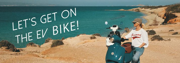 EVでクリーンなバイクライフを!